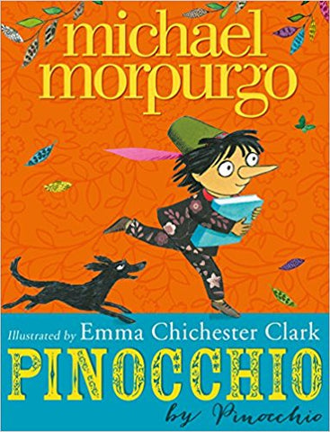 Pinocchio [Sep 26, 2013] Morpurgo, Michael and Chichester Clark, Emma - Bee's Emporium