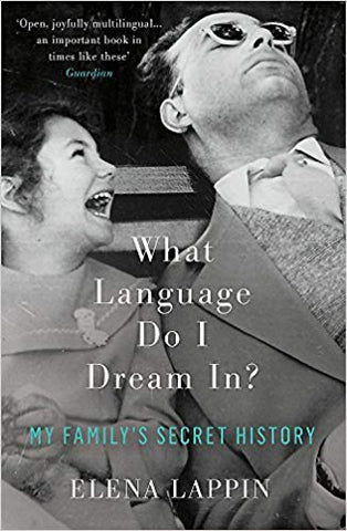 What Language Do I Dream In?: My Family's Secret HistoryÊ(Paperback) - Bee's Emporium