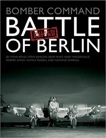 Bomber Command: Battle of Berlin Failed to Return (Hardcover) - Bee's Emporium