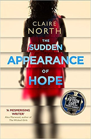 The Sudden Appearance of Hope [May 19, 2016] North, Claire - Bee's Emporium
