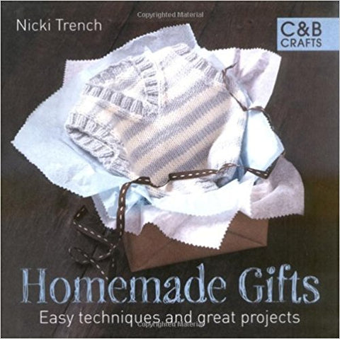Homemade Gifts (C&B Crafts) [Hardcover] [Aug 03, 2009] Nicki Trench - Bee's Emporium