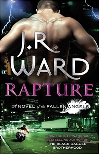 Rapture (Fallen Angels, Book 4) [Sep 25, 2012] Ward, J. R. - Bee's Emporium