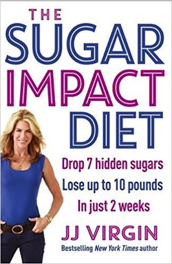The Sugar Impact Diet: Drop 7 hidden sugars, lose up to 10 pounds in just 2 weeks [Paperback] [Nov 04, 2014] Virgin, JJ - Bee's Emporium