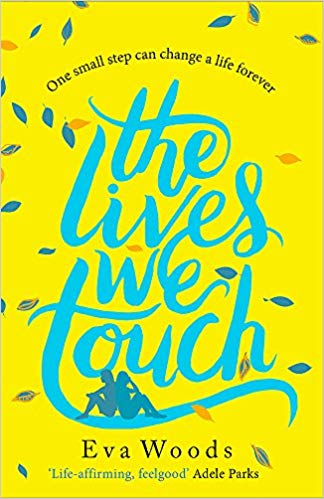 The Lives We Touch by Eva Woods (paperback) - Bee's Emporium