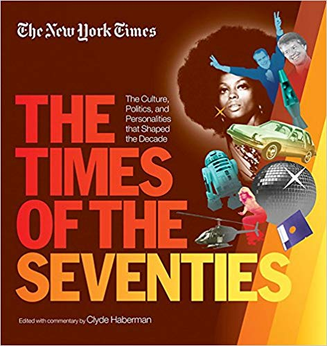 New York Times The Times Of The Seventies: (Hardcover)