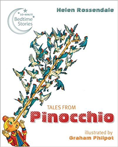 Tales from Pinocchio (10-Minute Bedtime Stories) (Hardcover) Helen Rossendale - Bee's Emporium