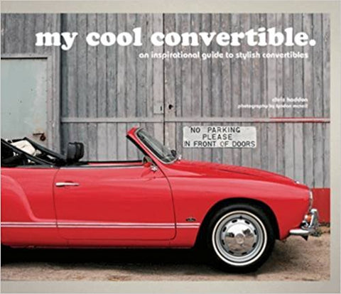My Cool Convertible by Chris Haddon - Bee's Emporium