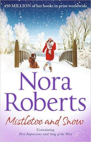 Mistletoe and Snow by Nora Roberts