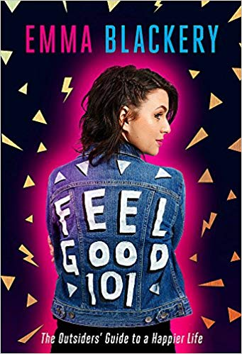 Feel Good 101: The Outsiders' Guide to a Happier Life (Hardcover) - Bee's Emporium