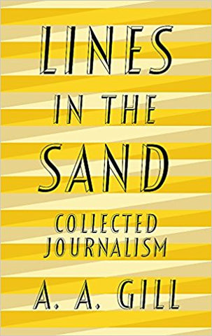 Lines in the Sand: Collected Journalism - Bee's Emporium