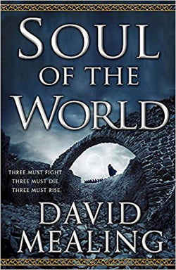 Soul of the World: Book One of the Ascension Cycle by David Mealing