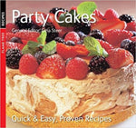 Party Cakes: Quick & Easy, Proven Recipes (Quick and Easy, Proven Recipes) [Paperback] [Sep 01, 2012] Steer, Gina - Bee's Emporium