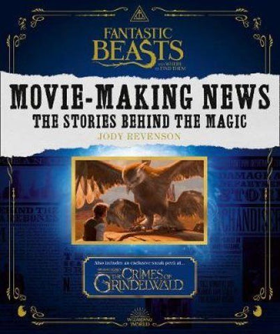 Fantastic Beasts and Where to Find Them: Movie-Making News: The Stories Behind the Magic - Bee's Emporium