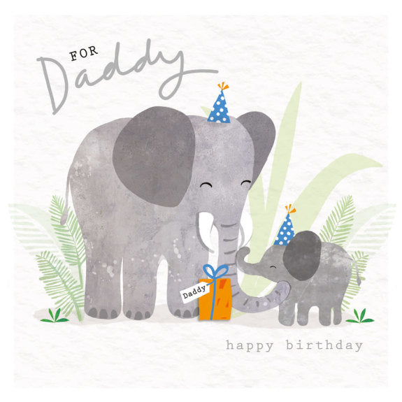 For Daddy Happy Birthday - Elephant Greeting Card with Envelope