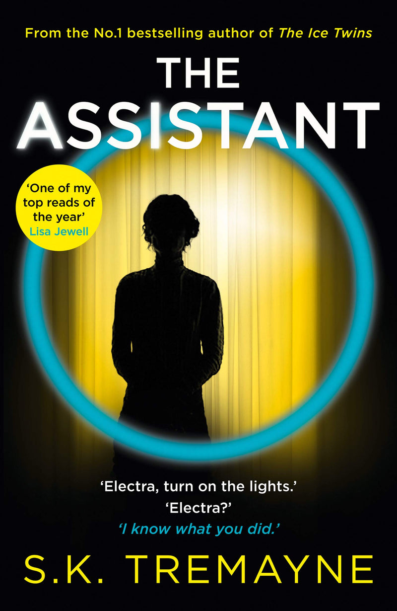 The Assistant by S. K. Tremayne (Hardcover)