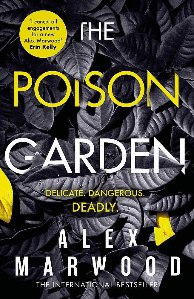 The Poison Garden by Alex Marwood (Paperback) - Bee's Emporium