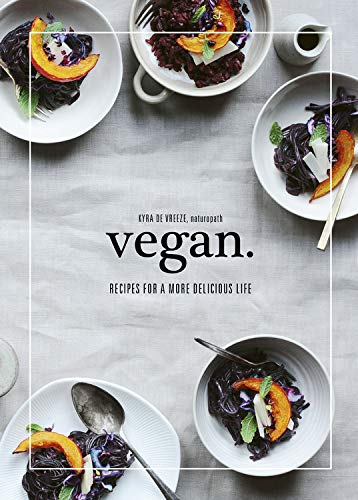 Vegan: Recipes for a more delicious life (Hardcover)