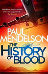 The History of Blood (Col Vaughn de Vries) by Paul Mendelson