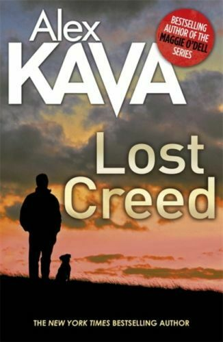 Lost Creed by Alex Kava (Hardcover)