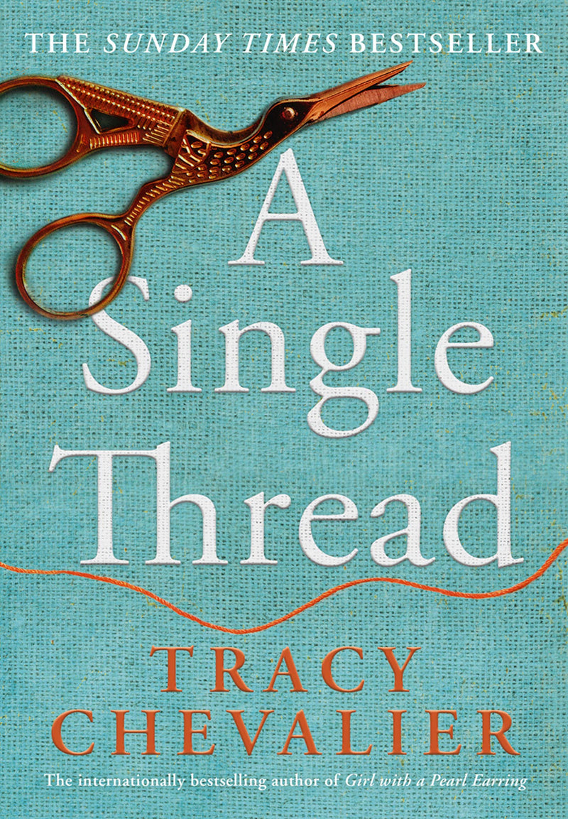 A Single Thread by Tracy Chevalier (Paperback) - Bee's Emporium