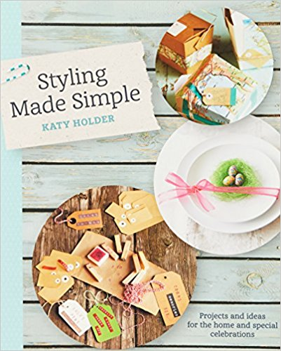 Styling Made Simple by Katy Holder - Bee's Emporium