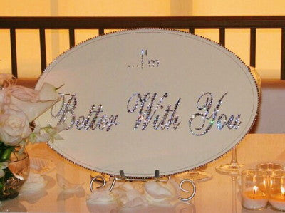 Keepsake Plaque - ...I'm Better With You