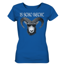 Is scho recht Bock Ladies Organic Shirt