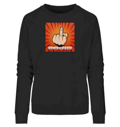 Fck U CVD by SpicyRocket - Ladies Organic Sweatshirt