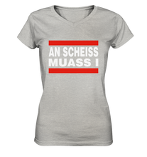 AN SCHEISS MUASS I - Ladies V-Neck Shirt