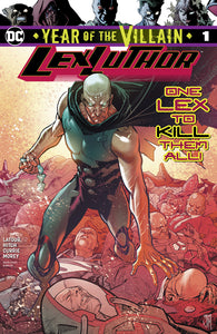 LEX LUTHOR YEAR OF THE VILLAIN #1