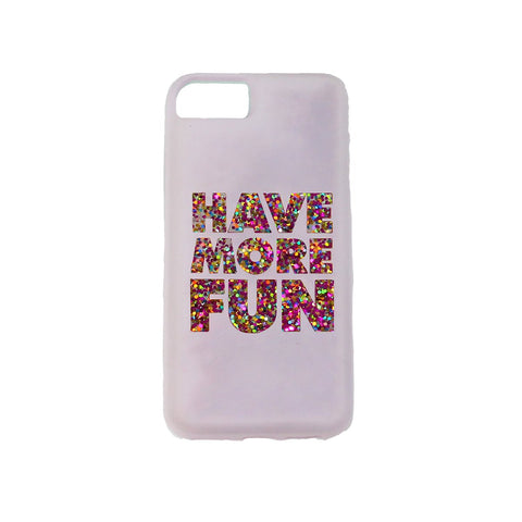 MOQ:12 iPhone™ Case for iPhone 6/7/8: Have More Fun