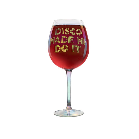 MOQ:6 XL Wine Glass: Disco Made Me Do It