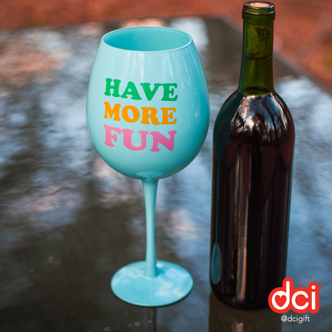 MOQ:6 XL Wine Glass: Have More Fun