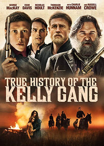 True History of the Kelly Gang (DVD / Blu Ray)