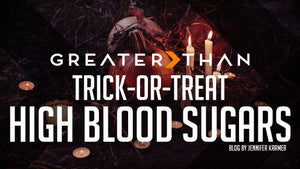 TRICK OR TREAT HIGH BLOOD SUGARS