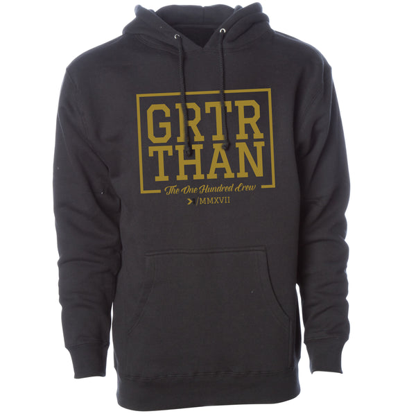 GRTR THAN PULLOVER HOODIE