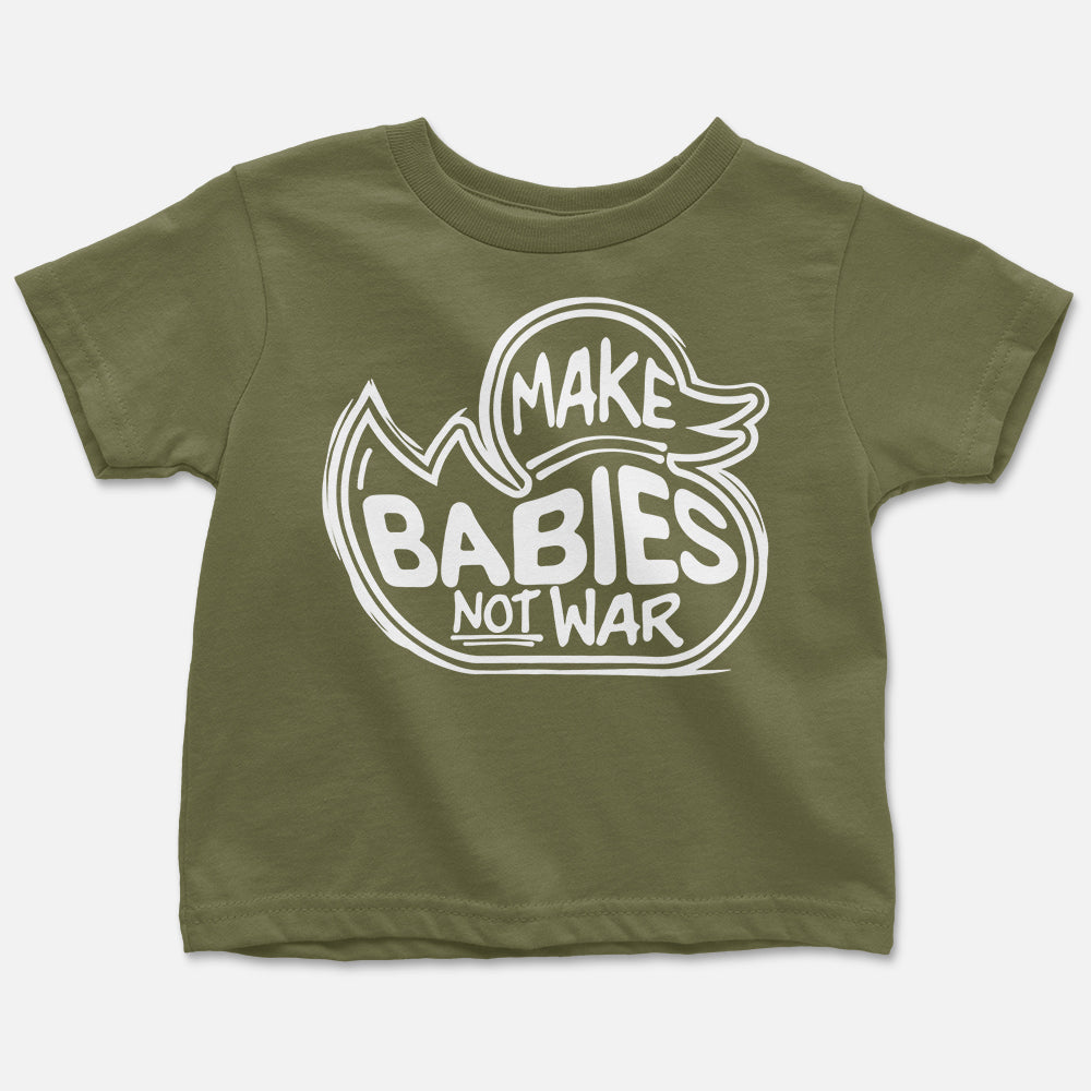 Make Babies Not War Graphic Tee