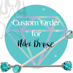 Special / Custom Order for Niki Brose - Front Facing Circular Barbell