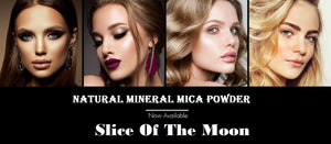 Try Natural Mineral Makeup Mica Powders for Your Natural Beauty