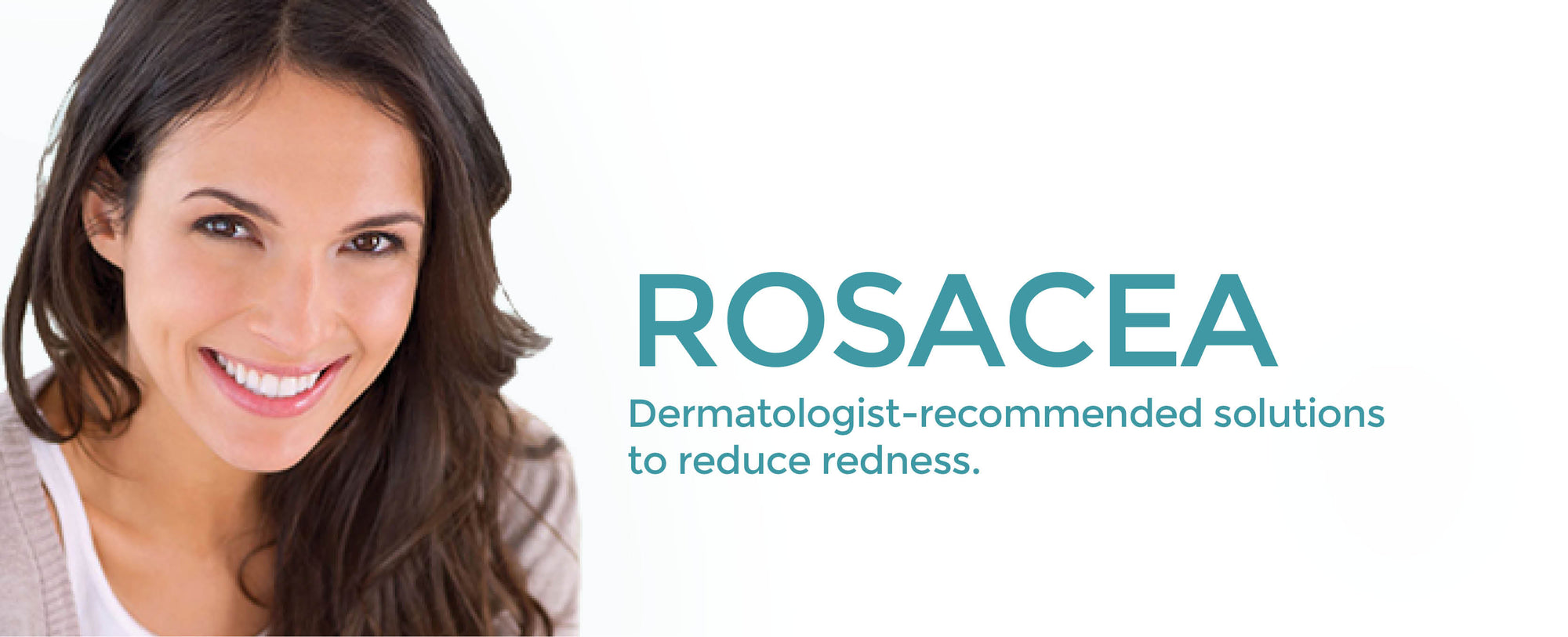 Rosacea/Redness