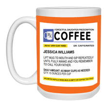 Load image into Gallery viewer, Forgetful Daughter Prescription Mug