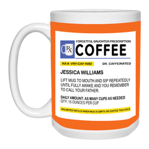 Forgetful Daughter Prescription Mug