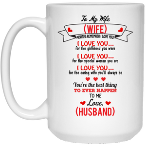 """Best Thing to Ever Happen to Me"" Husband to Wife Personalized Mug"