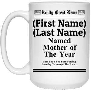 """Mother of the Year"" Personalized Mug"