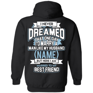 """Married to My Best Friend"" Personalized Hoodie (Husband)"
