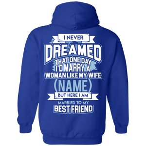 """Married to My Best Friend"" Personalized Hoodie (Wife)"