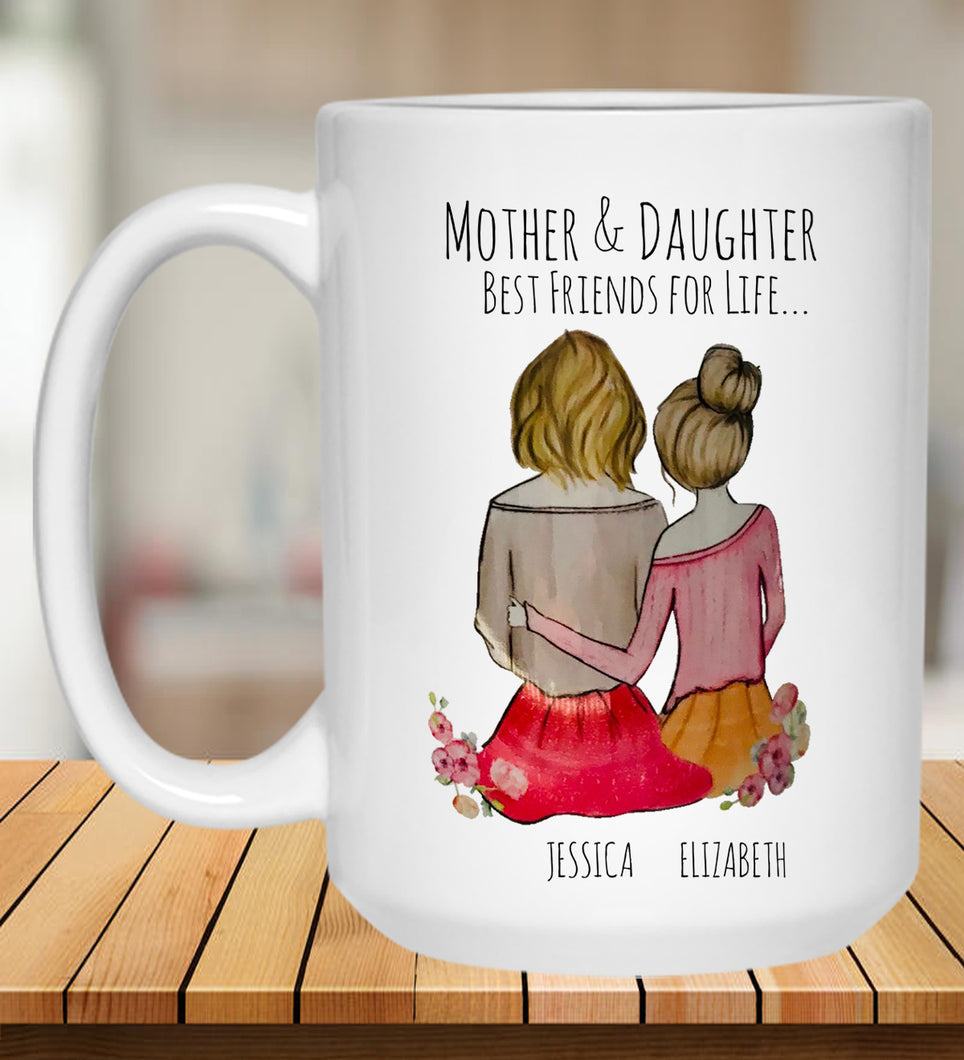 Mother & Daughter Best Friends for Life...
