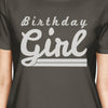 Birthday Girl Womens Dark Grey Shirt -  | HERS.BOUTIQUE