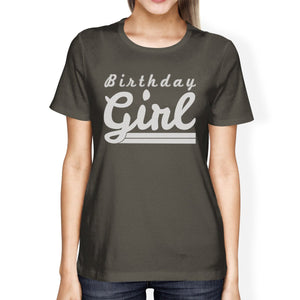 Birthday Girl Womens Dark Grey Shirt - SMALL / Olive | HERS.BOUTIQUE