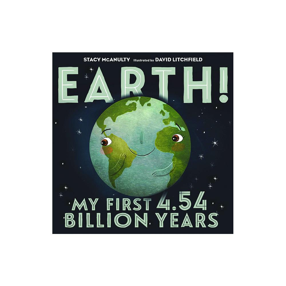 Earth! My First 4.544 Billion Years